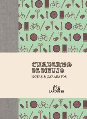 CUADERNO DE DIBUJO. NOTAS & GARABATOS