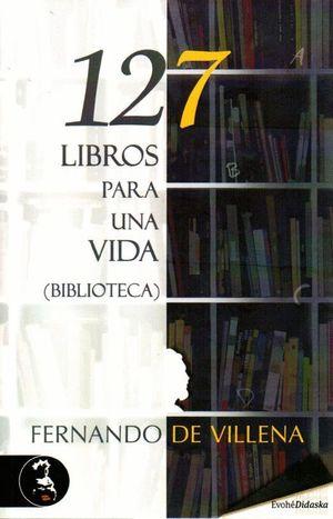 127 LIBROS PARA UNA VIDA