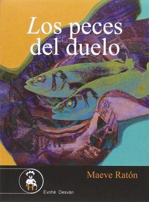LOS PECES DEL DUELO