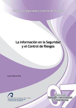 LA INFORMACIÓN EN LA SEGURIDAD Y EL CONTROL DE RIESGOS