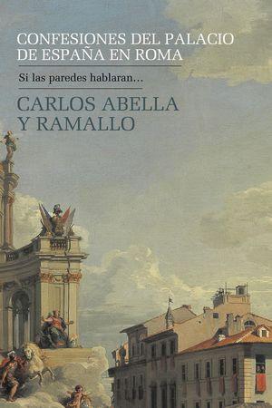 CONFESIONES DEL PALACIO DE ESPAÑA EN ROMA