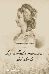 LA CALLADA MEMORIA DEL OLVIDO