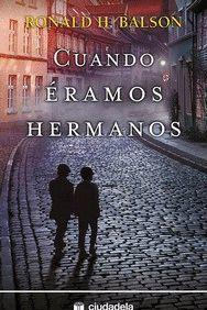 CUANDO ERAMOS HERMANOS