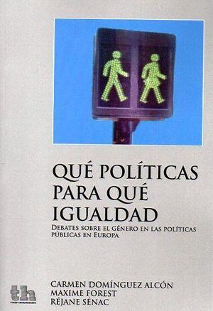 QUE POLITICAS PARA QUE IGUALDAD