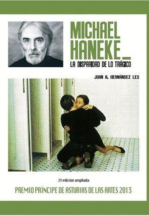 MICHAEL HANEKE. LA DISPARIDAD DE LO TRÁGICO