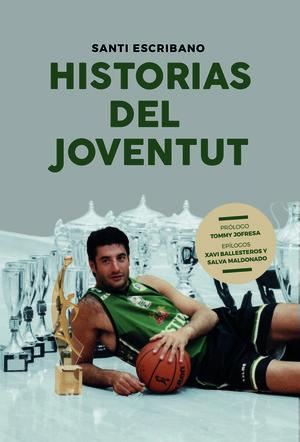 HISTORIAS DEL JOVENTUT