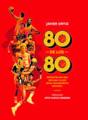 80 DE LOS 80