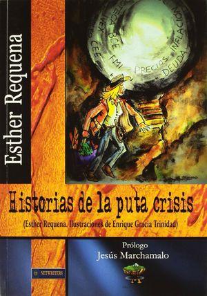 HISTORIAS DE LA PUTA CRISIS