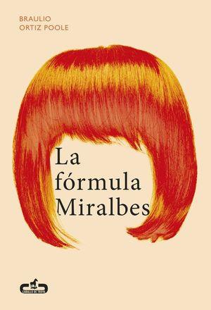 LA FORMULA MIRALBES
