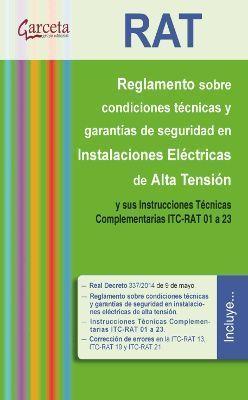 RAT. REGLAMENTO SOBRE CONDICIONES TÉCNICAS Y GARANTÍAS DE SEGURIDAD EN INSTALACI