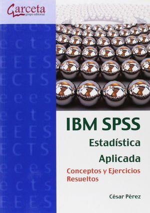 IBM SPSSS. ESTADÍSTICA APLICADA. CONCEPTOS Y EJERCICIOS