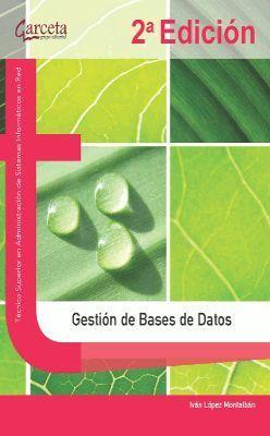GESTIÓN DE BASES DE DATOS. 2ª EDICIÓN