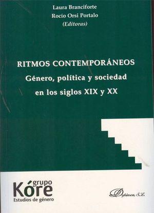 RITMOS CONTEMPORÁNEOS. GÉNERO, POLÍTICA Y SOCIEDAD EN LOS SIGLOS XIX Y XX