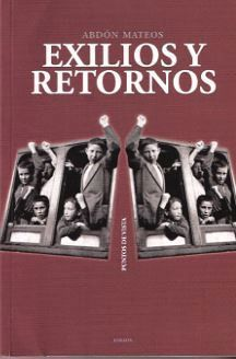 EXILIOS Y RETORNOS