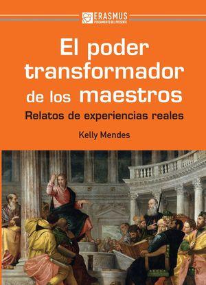 EL PODER TRANSFORMADOR DE LOS MAESTROS