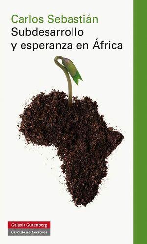 SUBDESARROLLO Y ESPERANZA EN ÁFRICA