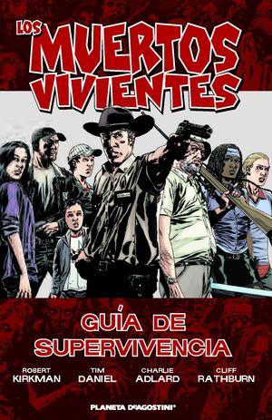 LOS MUERTOS VIVIENTES-GUÍA DE SUPERVIVENCIA