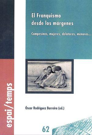 EL FRANQUISMO DESDE LOS MARGENES