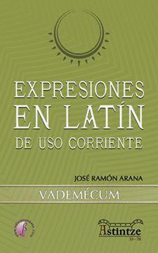 EXPRESIONES EN LATIN DE USO CORRIENTE