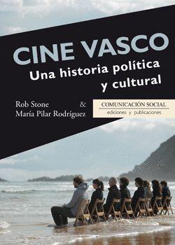 CINE VASCO UNA HISTORIA POLITICA Y CULTURAL