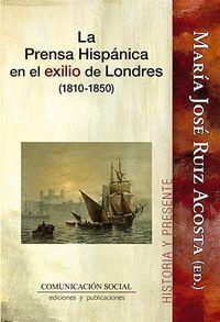 LA PRENSA HISPÁNICA EN EL EXILIO DE LONDRES (1810-1850)