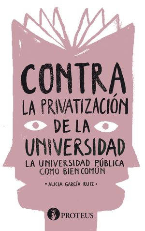 CONTRA LA PRIVATIZACIÓN DE LA UNIVERSIDAD