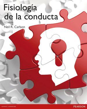 FISIOLOGIA DE LA CONDUCTA 11ª.EDICION
