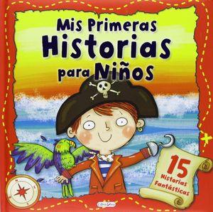MIS PRIMERAS HISTORIAS PARA NIÑOS