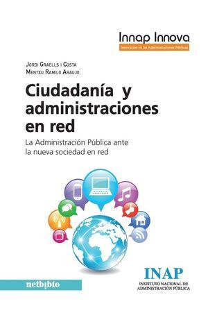 CIUDADANÍA Y ADMINISTRACIONES EN RED