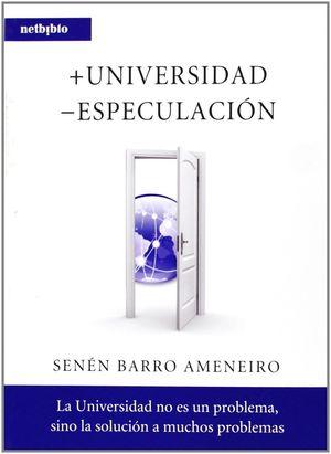 + UNIVERSIDAD - ESPECULACIÓN