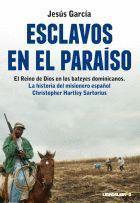 ESCLAVOS EN EL PARAISO