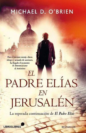 EL PADRE ELIAS EN JERUSALEN