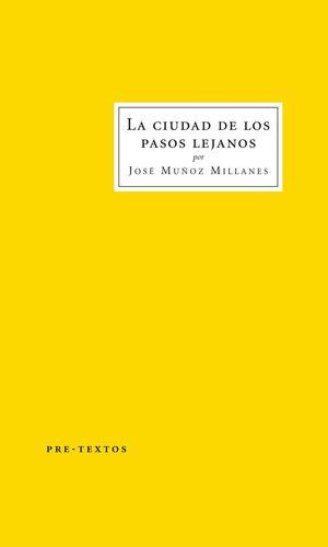 LA CIUDAD DE LOS PASOS LEJANOS