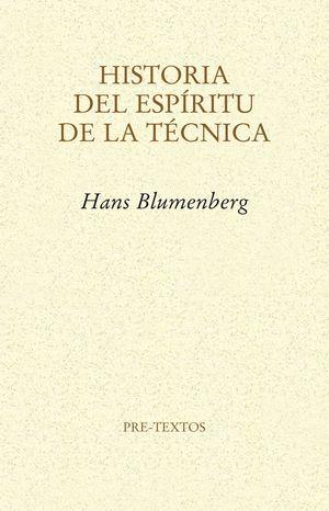 HISTORIA DEL ESPÍRITU DE LA TÉCNICA