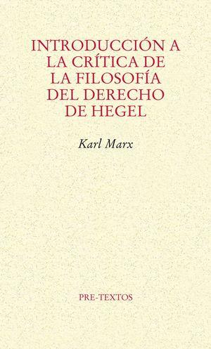 INTRODUCCION A LA CRITICA DE LA FILOSOFIA DEL DERECHO DE HEGEL