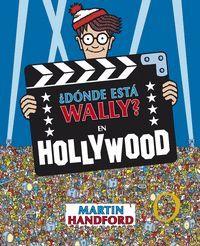 DONDE ESTA WALLY? EN HOLLYWOOD
