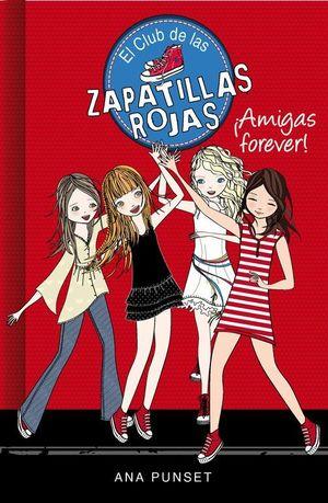 EL CLUB DE LAS ZAPATILLAS ROJAS 2. AMIGAS FOREVER