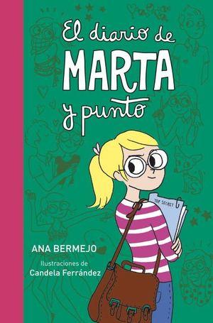 EL DIARIO DE MARTA Y PUNTO (DIARIO DE MARTA 3)