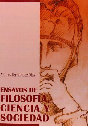 ENSAYOS DE FILOSOFÍA, CIENCIA Y SOCIEDAD