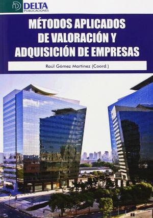 METODOS APLICADOS DE VALORACION Y ADQUISICIONES DE EMPRESAS
