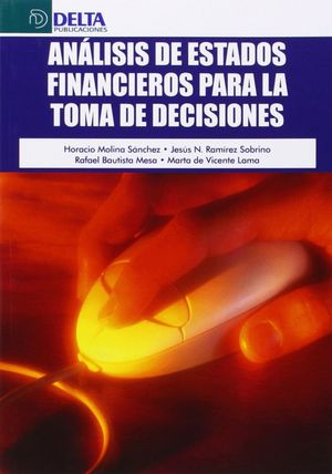 ANALISIS DE ESTADOS FINANCIEROS PARA LA TOMA DE DECISIONES