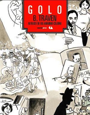 B. TRAVEN. RETRATO DE UN ANÓNIMO CÉLEBRE.