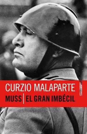 MUSS / EL GRAN IMBÉCIL