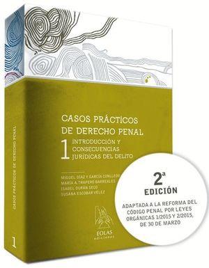 CASOS PRACTICOS DE DERECHO PENAL 1