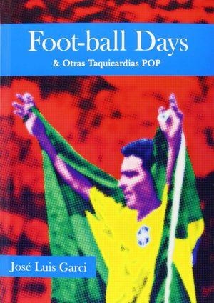 FOOT-BALL DAYS & OTRAS TAQUICARDIAS POP