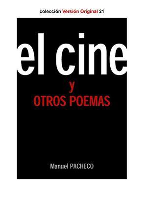 EL CINE Y OTROS POEMAS