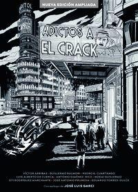 ADICTOS AL CRACK. NUEVA EDICION AMPLIADA