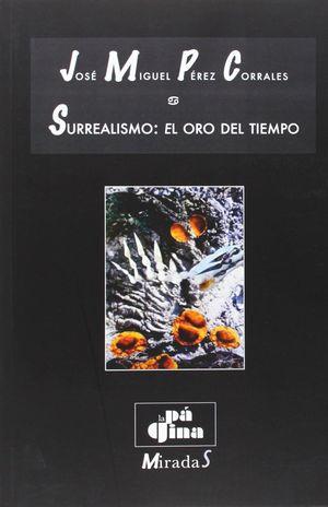 SURREALISMO: EL ORO DEL TIEMPO