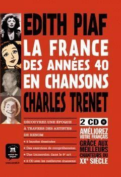 LA FRANCE DES ANNEES 40 EN CHANSONS BANDE DESSINEE + 2 CD