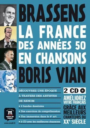 FRANCE DES ANNEES 50 EN CHANSONS BANDE DESSINEE + 2 CD
